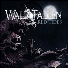 Red Tides mp3 Album by Wall Of The Fallen