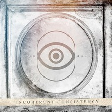 Incoherent Consistency mp3 Album by Different Stories