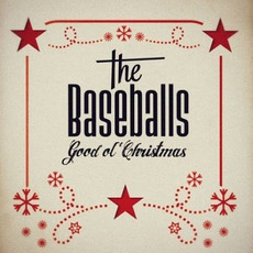Good Ol' Christmas (Deluxe Edition) mp3 Album by The Baseballs