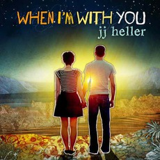 When I'm With You mp3 Album by JJ Heller