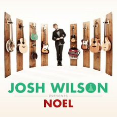 Noel mp3 Album by Josh Wilson