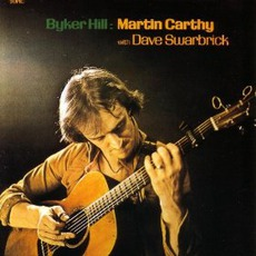 Byker Hill (Re-Issue) mp3 Album by Martin Carthy