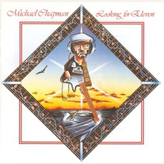 Looking For Eleven mp3 Album by Michael Chapman