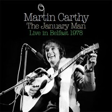 The January Man: Live In Belfast 1978 mp3 Live by Martin Carthy