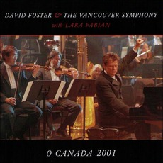 O Canada 2001 mp3 Single by David Foster