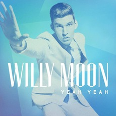 Yeah Yeah mp3 Single by Willy Moon