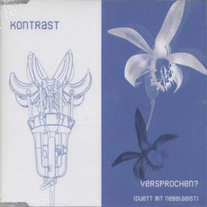 Versprochen? (Duett Mit Nebelgeist) mp3 Single by Kontrast