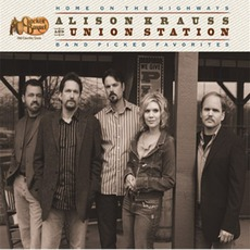 Home On The Highways mp3 Artist Compilation by Alison Krauss & Union Station