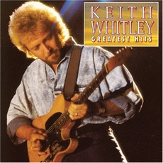 Greatest Hits mp3 Artist Compilation by Keith Whitley