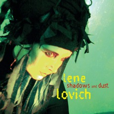 Shadows And Dust mp3 Album by Lene Lovich
