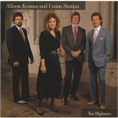 Two Highways mp3 Album by Alison Krauss & Union Station
