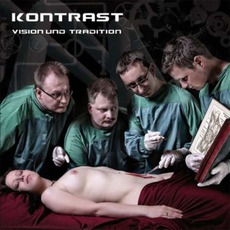 Vision Und Tradition mp3 Album by Kontrast