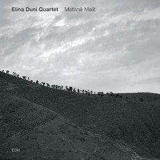 Matanë Malit mp3 Album by Elina Duni Quartet