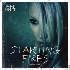 Starting Fires (Acoustic EP) mp3 Album by Emma Hewitt