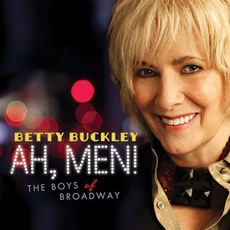 Ah, Men! The Boys Of Broadway mp3 Album by Betty Buckley