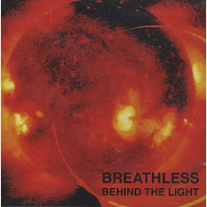 Behind The Light mp3 Album by Breathless