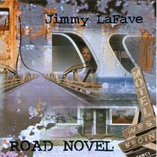 Road Novel mp3 Album by Jimmy LaFave