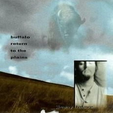 Buffalo Return To The Plains mp3 Album by Jimmy LaFave