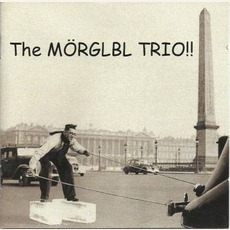 The Mörglbl Trio mp3 Album by Mörglbl