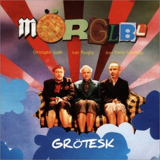 Grötesk mp3 Album by Mörglbl