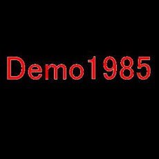Demo 1985