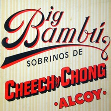 Big Bambu mp3 Album by Cheech & Chong