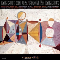 Mingus Ah Um (Remastered) mp3 Album by Charles Mingus