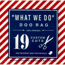 What We Do mp3 Album by Doo Rag