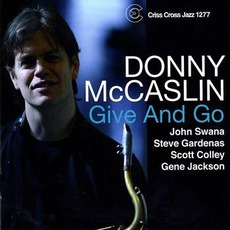Give And Go mp3 Album by Donny McCaslin