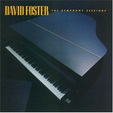The Symphony Sessions mp3 Album by David Foster