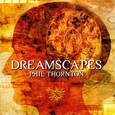 Dreamscapes mp3 Album by Phil Thornton