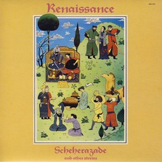 Scheherazade And Other Stories (Re-Issue) mp3 Album by Renaissance