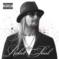 Rebel Soul mp3 Album by Kid Rock