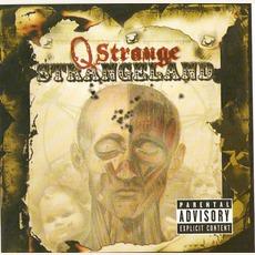 Strangeland mp3 Album by Q Strange