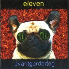 Avantgardedog mp3 Album by Eleven