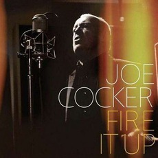 Fire It Up mp3 Album by Joe Cocker