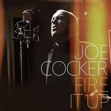 Fire It Up mp3 Album by Joe Cocker