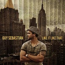 Like It Like That mp3 Album by Guy Sebastian