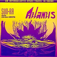 Atlantis (Re-Issue) mp3 Album by Sun Ra And His Astro Infinity Arkestra