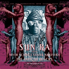 The Antique Blacks (Remastered) mp3 Album by Sun Ra
