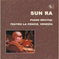 Piano Recital: Teatro La Fenice mp3 Album by Sun Ra