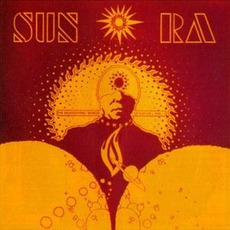 The Heliocentric Worlds Of Sun Ra, Volume 1 mp3 Album by Sun Ra