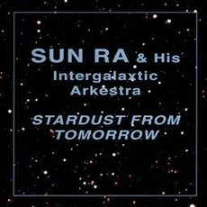 Stardust From Tomorrow (Re-Issue)