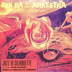 Jazz In Silhouette mp3 Album by Sun Ra And His Arkestra