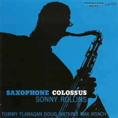 Saxophone Colossus (Re-Issue) mp3 Album by Sonny Rollins