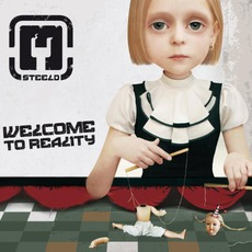 Welcome To Reality mp3 Album by Steeld