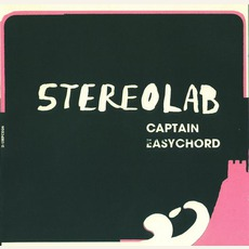 Captain Easychord by Stereolab