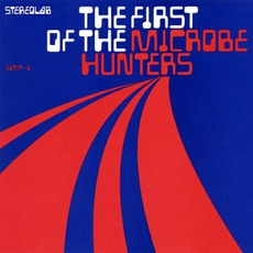 The First Of The Microbe Hunters mp3 Album by Stereolab
