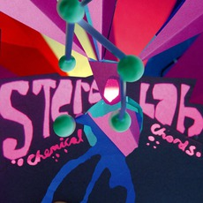 Chemical Chords mp3 Album by Stereolab