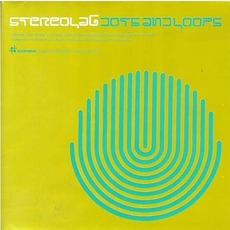 Dots And Loops mp3 Album by Stereolab